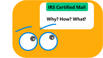 Why Did the IRS Send a Letter Through Certified Mail?